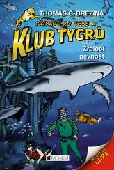 Klub Tygrů – Žraločí pevnost