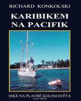 Karibikem na Pacifik - Plavby za dobrodružstvím