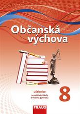 Občanská výchova 8 pro ZŠ a VG (nová generace) UČ