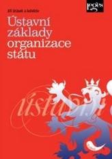 Ústavní základy organizace státu