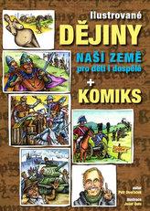 Ilustrované dějiny naší země pro děti i dospělé + komiks