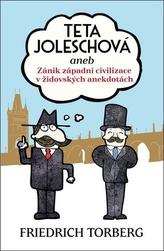 Teta Joleschová aneb Zánik západní civilizace v židovských anekdotách
