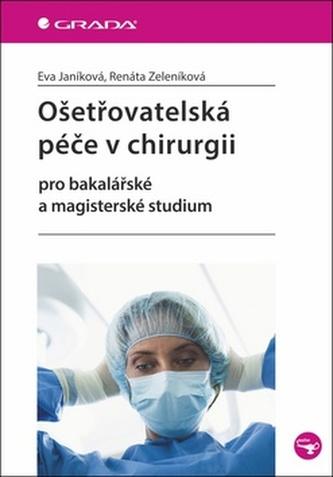 Ošetřovatelská péče v chirurgii - Náhled učebnice