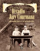 Divadlo Járy Cimrmana - divadlo, které se neproslavilo