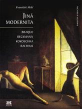 Jiná modernita - Braque, Beckmann, Kokoschka, Balthus