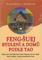 Feng-Šuej bydlení a domů podle Tao
