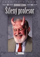 Horror School 1 - Šílený profesor