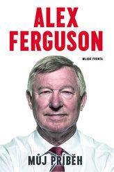 Alex Ferguson - Můj příběh