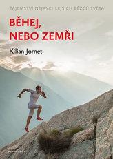 Běhej, nebo zemři - Tajemství nejrychlejších běžců světa