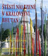 Štěstí nalezené v království Bhutan