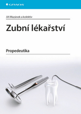 Zubní lékařství - Propedeutika