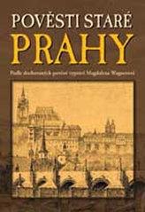Pověsti staré Prahy