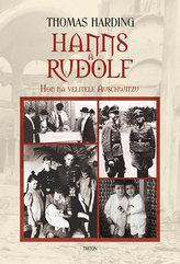 Hanns a Rudolf - Hon na velitele Auschwitzu