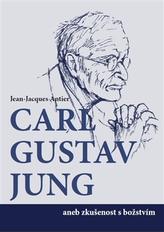 C.G.Jung aneb zkušenost s božstvím