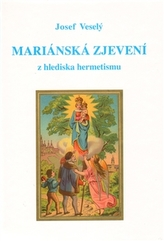 Mariánská zjevení z hlediska hermetismu