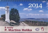 Kalendář 2014 s texty P. Martina Holíka