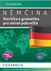 Němčina - Slovíčka a gramatika pro mírně pokročilé A2