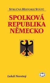 Spolková republika Německo - stručná historie států