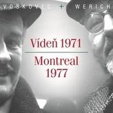 Vídeň 1971/Montreal 1977