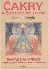 Čakry v šamanské praxi