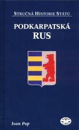 Podkarpatská Rus - Stručná historie států