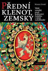 Přední klenot zemský - Větší zemský soud království českého v době rudolfínské