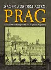 Prag - Sagen aus dem alten