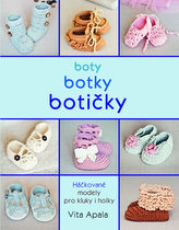 Boty, botky, botičky - Háčkované modely pro kluky i holky