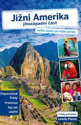 Jižní Amerika – jihozápadní část - Lonely Planet