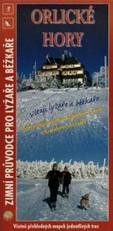 Orlické hory Zimní průvodce pro lyžaře a běžkaře