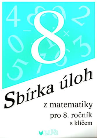 Sbírka úloh z matematiky pro 8. ročník
