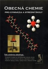 Obecná chemie pro gymnázia a střední školy
