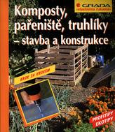 Komposty, pařeniště, truhlíky