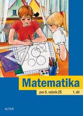 Matematika pro 5. ročník ZŠ 1. díl