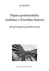 Pojem společenského souhlasu u Františka Suáreze