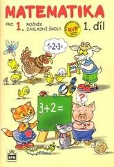 Matematika pro 1 ročník základní školy 1.díl