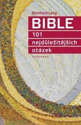 Bible 101 nejdůležitějších otázek