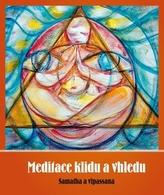Meditace klidu a vhledu