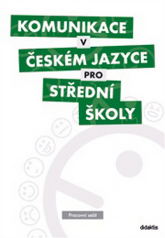 Komunikace v českém jazyce pro střední školy (pracovní sešit) - Náhled učebnice