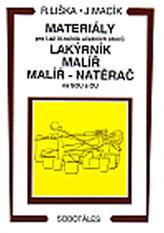 Materiály - pro I.až III. roč. učebních oborů, lakýrník, malíř, natěrač