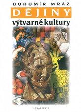 Dějiny výtvarné kultury 3 (3. vydání)