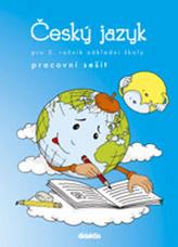 Český jazyk - prac. sešit (3. ročník ZŠ)