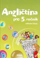 Angličtina pro 5. ročník ZŠ - učebnice (bez CD)