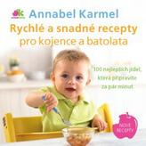 Rychlé a snadné recepty pro kojence a batolata