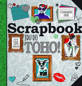 Scrapbook - Jdu do toho!