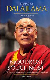 Moudrost soucitnosti - Příběhy pozoruhodných setkání a nadčasové moudrosti