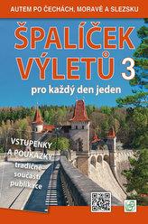 Špalíček výletů pro každý den jeden 3. - Autem po Čechách, Moravě a Slezsku
