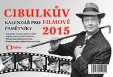 Cibulkův kalendář pro filmové pamětníky 2015