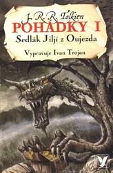 Pohádky I. Sedlák Jiljí z Oujezda