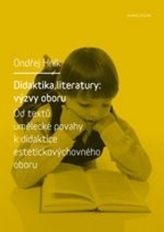 Didaktika literatury: výzvy oboru
